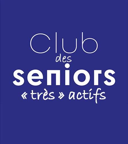 Le Cluub des Seniors très actifs